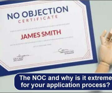 the NOC and why is it extremely very important for your application process